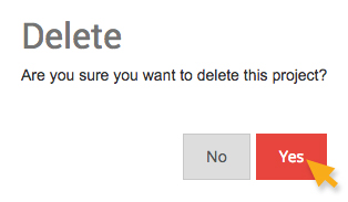 Confirm to permanently delete a project
